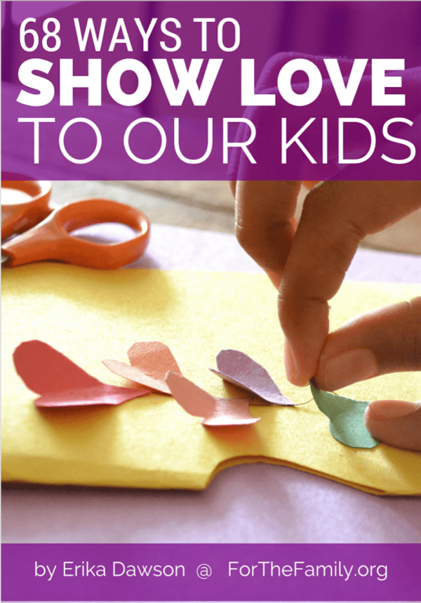practical and easy ways to SHOW our kids we love them // great ideas