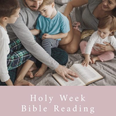 Holy Week Bible Reading challenge