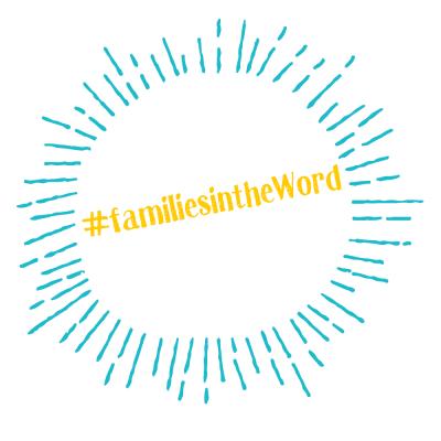 familiesintheWord hashtag