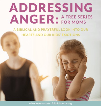 great new series for moms on anger and frustration