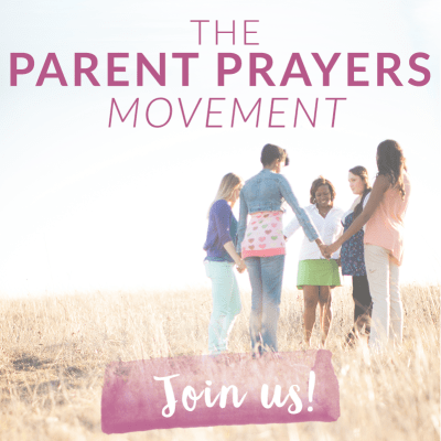 Join the PARENT PRAYERS Movement as we PRAY for our KIDS!!