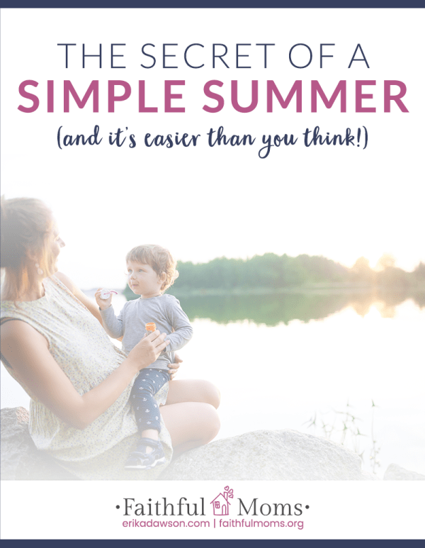 so LOVE this reminder about how we as moms spend the summer with our kids and how to make meaningful family memories!! // The Secret of a Simple Summer