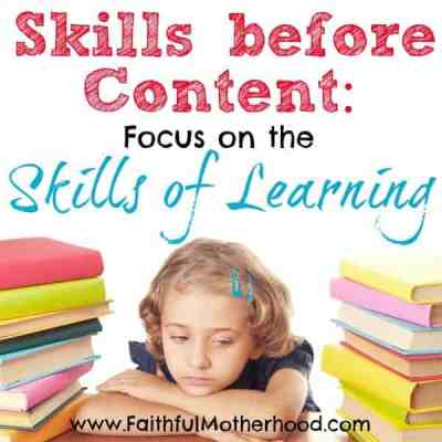 Skills Before Content: Focus on the Skills of Learning
