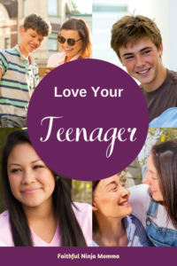 Love Your Teenager