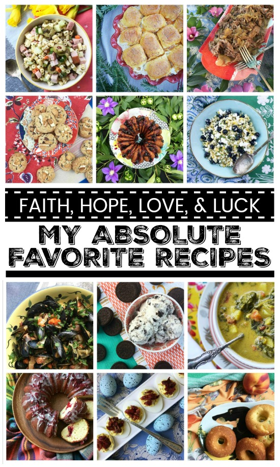 We're counting down the days until New Year's 2018 by sharing Faith, Hope, Love, & Luck's absolute favorite recipes of the year 2017.