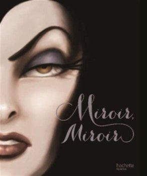 miroir-miroir-l-histoire-de-la-mechante-reine-830316