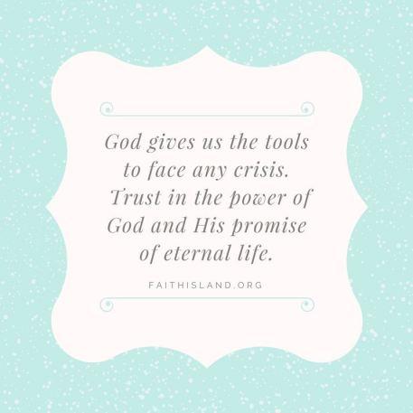 God gives us the tools - Faithisland