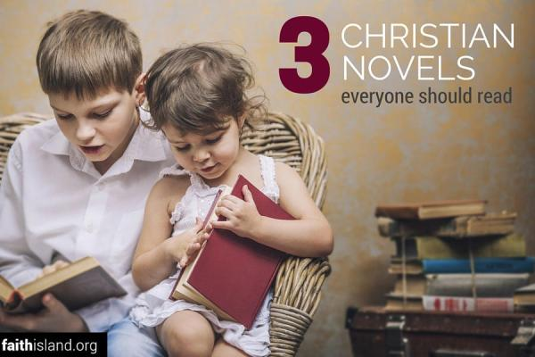 3 Christian novels everyone should read