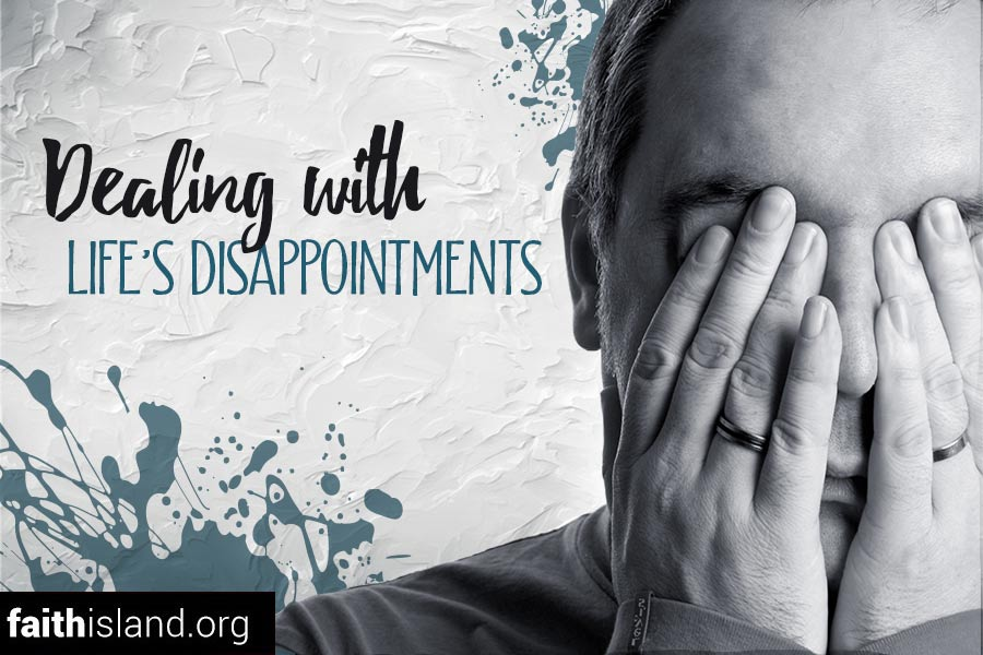 Dealing with life's disappointments