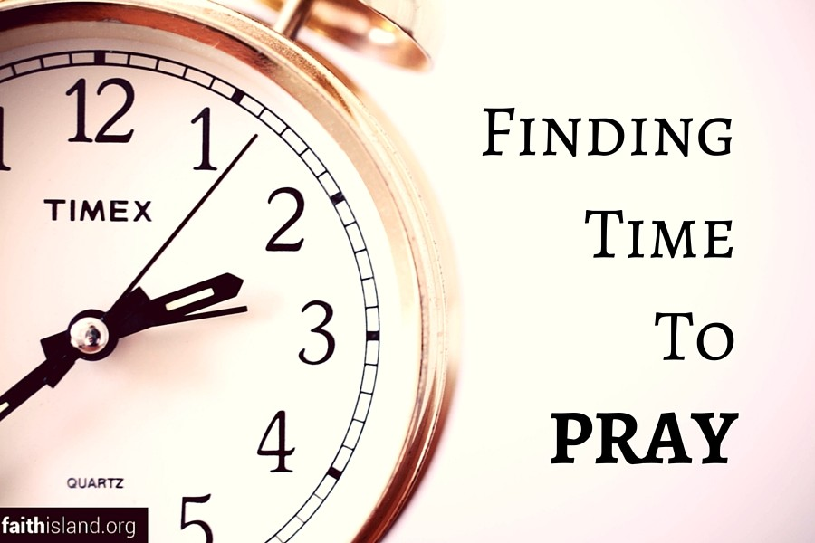 Finding time to pray