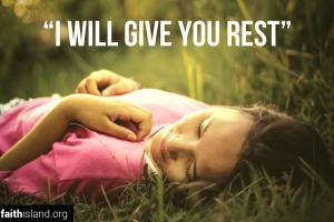I will give you rest verse