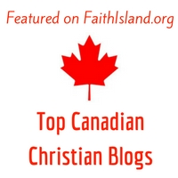 Featured on FaithIsland.org top Canadian Christian Blogs