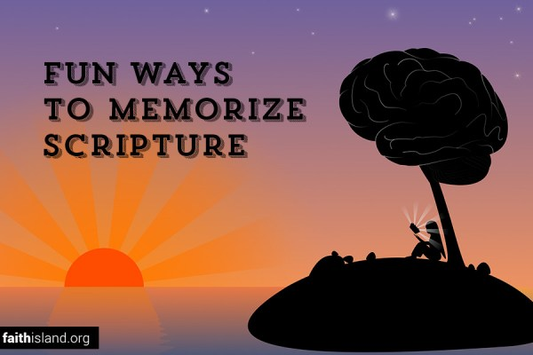 Fun ways to memorize scripture