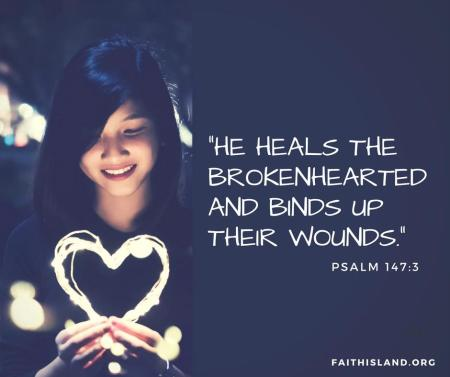 He heals the brokenhearted and binds up their wounds.