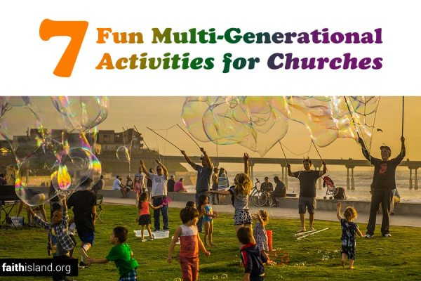 7 fun multi-generational activities for churches