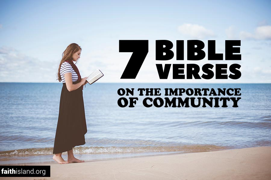 7 Bible verses on the importance of community