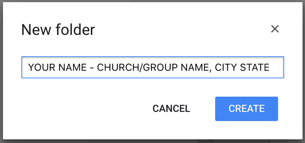 Name your folder with your name your church or group's name and city and state