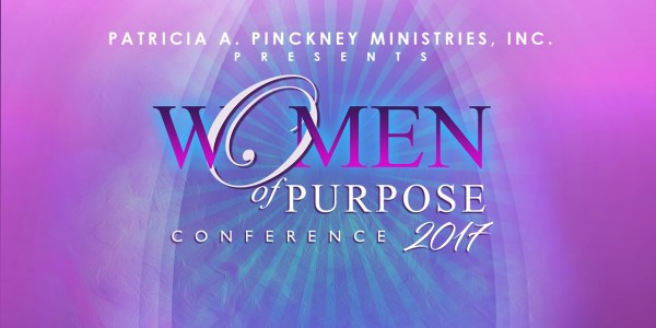 Women Of Purpose 2017 Conference Faith Tabernacle Church