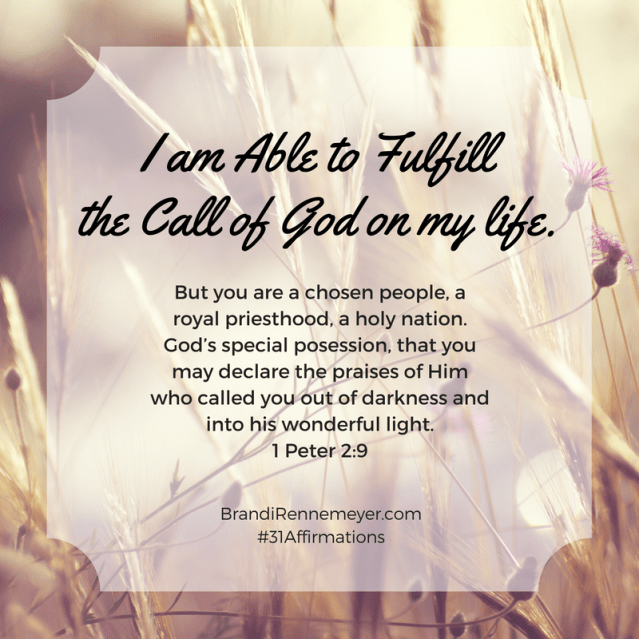 31affirmations-i-can-fulfill-the-call-of-god-on-my-life