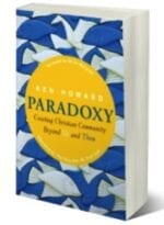 Paradoxy: Creating Christian Community Beyond Us & Them (free post-election offer)