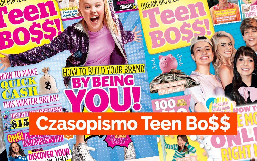 Teen Bo$$! Czasopismo dla przedsiębiorczej 13-latki!