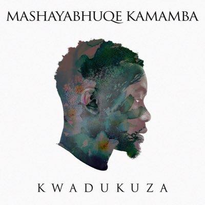 mashayabhuqe-kamamba-x-kwadukuza