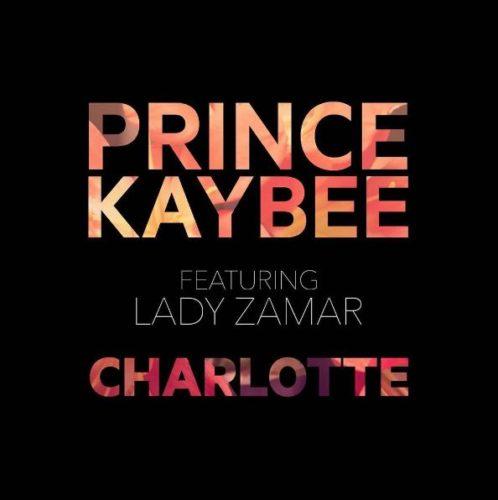 Prince Kaybee - Charlotte ft. Lady Zamar