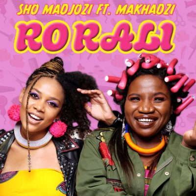 DOWNLOAD MP3: Sho Madjozi – Ro Rali ft. Makhadzi