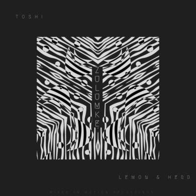 Music: Lemon & Herb – Zulumke ft. Toshi mp3