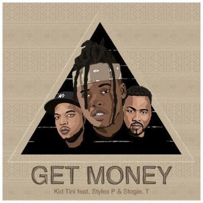 Kid Tini – Get Money ft. Styles P & Stogie T