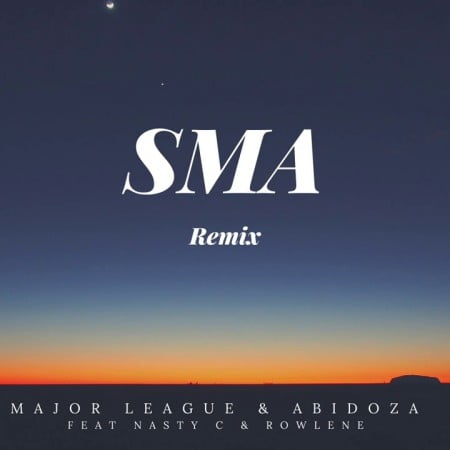 Major League & Abidoza - Sma (Amapiano Remix) ft. Nasty C & Rowlene