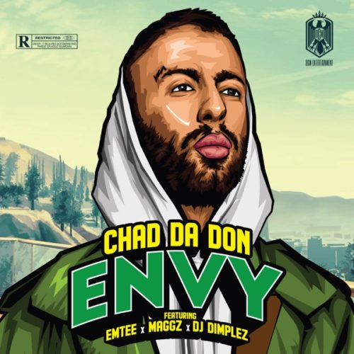 Chad Da Don - Envy ft. Maggz, Emtee & DJ Dimplez