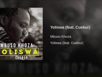 Mbuso Khoza – Yoliswa