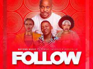 Beyond Music, Aymos, Boohle & Jessica LM – Follow
