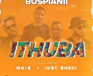 BosPianii – IThuba ft Just Bheki & Ma-E