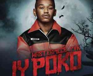 Masterpiece-YVK-–-Iypoko-ft.-Tyler-ICU-Young-Stunna-Mdu-aka-TRP-mp3-download-fakazame-300x245
