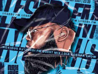 Noxious Dj – LesediFM Guest Mix (09.10.2021)