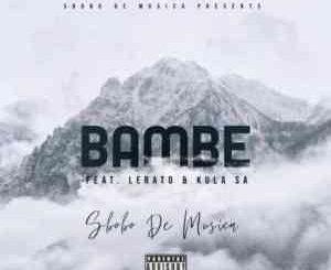 Sbobo-De-Musica-–-Bambe-Ft-Lerato-Kula-SA-mp3-download-zamusic-300x245