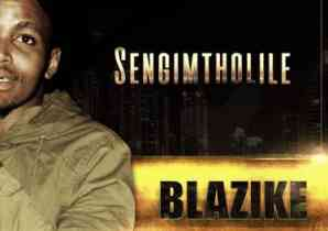 DOWNLOAD MP3: Blazike feat. Lida Strat Sengimtholile Mp3 Download