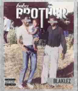 DOWNLOAD MP3: Blaklez My Whole Life Ft. Kambridge Mp3 Download