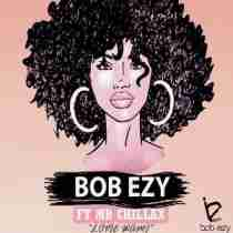 DOWNLOAD MP3: Bob Ezy Ft. Mr Chillax Lovie Wami Mp3 Download