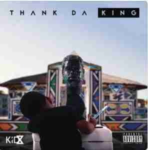 DOWNLOAD mp3: Kid X Get Up Feat. Tshego AMG mp3 download