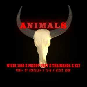 DOWNLOAD MP3: Wichi 1080 ANIMALS ft. Priddy Ugly, Thaiwanda & KLY MP3 DOWNLOAD