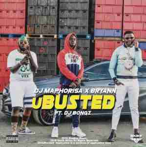 DOWNLOAD mp3: DJ Maphorisa & Bryann uBusted feat. DJ Bongz mp3 download