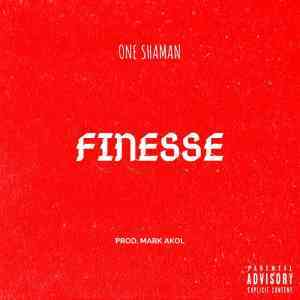 DOWNLOAD mp3:One Shaman Finesse mp3 download