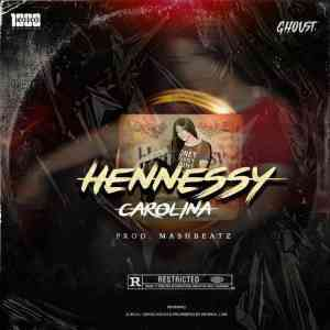 DOWNLOAD mp3:Ghoust Hennesy Carolina mp3 download