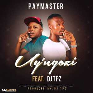 Download mp3: Paymaster Uy'ngozi Feat  DJ Tpz mp3 free download