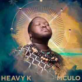 Download mp3: Heavy K Mculo ft. Indlovukazi mp3 download