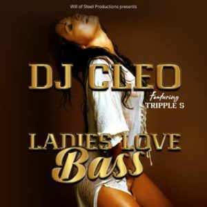 DOWNLOAD mp3: DJ Cleo Ladies Love Bass Radio Edit fakaza 2018 2019 gqom amapiano afrohouse music mp3 download