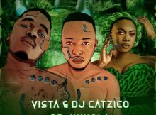 Download mp3: Vista & DJ Catzico Dance To It ft. Niniola fakaza 2019 2020 com music gqom amapiano afrohouse mp3 download